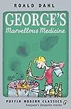 George's Marvellous Medicine (Puffin Modern Classics)