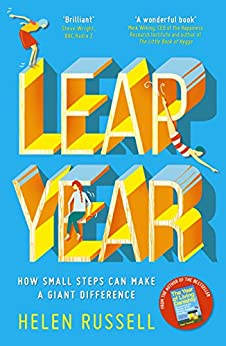 Leap Year: How small steps can make a giant difference by [Russell, Helen]