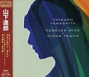 FOREVER MINE/MIDAS TOUCH