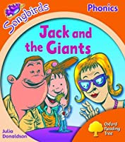 Oxford Reading Tree: Level 6: Songbirds: Jack and the Giants