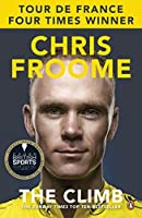 The Climb: The Autobiography by Chris Froome(2015-11-01)