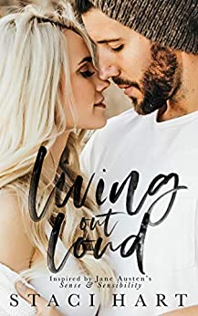 Living Out Loud (The Austens Book 4) by [Hart, Staci]