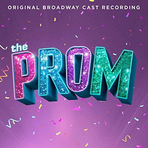 The Prom: A New Musical (Origi...