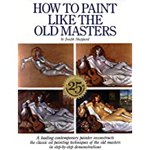 How To Paint Like The Old Masters