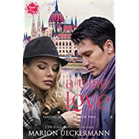 A Time to Love (Under the Sun - Seasons of Change Book 2) (English Edition)