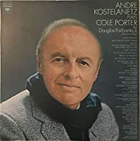Andre Kostelanetz Plays Cole Porter