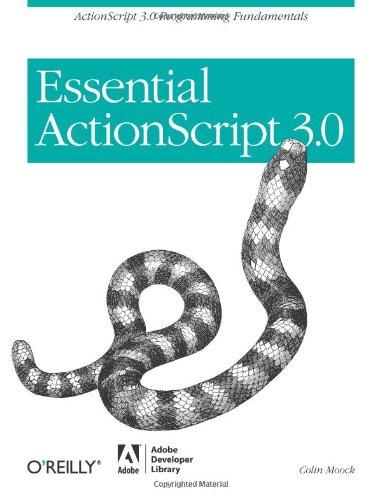 Essential ActionScript 3.0: ActionScript 3.0 Programming Fundamentalsの詳細を見る