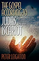The Gospel According to Judas Iscariot