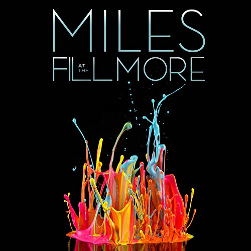 Miles at the Fillmore: Miles Davis 1970: