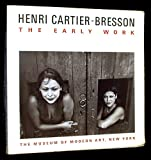 Henri Cartier-Bresson: The Early Work