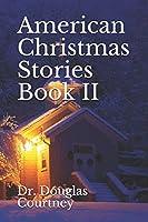 American Christmas Stories Book II