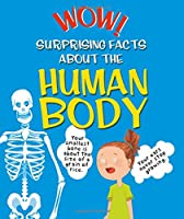 Surprising Facts About the Human Body (Wow! I Didn't Know That)
