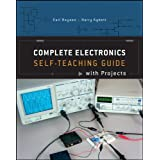 Complete Electronics Self–Teaching Guide with Projects