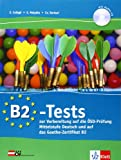 B2-Finale, Vorbereitungskurs Zur Oesd-Prufung: B2-Tests