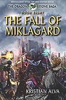 The Fall of Miklagard (Dragon Stone Saga)