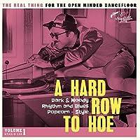 Hard Row to Hoe Volume 1 [Analog]