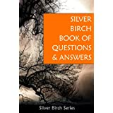 Silver Birch Book of Questions and Answers