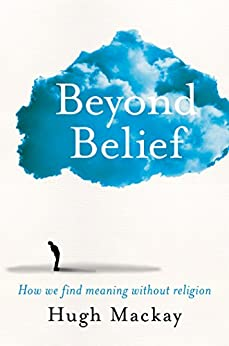 Beyond Belief by [Mackay, Hugh]