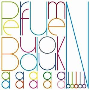 Perfume 『BUDOUKaaaaaaaaaaN!!!!!』