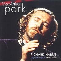 MacArthur Park - Richard Harris Sings The Songs of Jimmy Webb by Richard Harris (2001-09-18)
