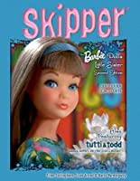 Skipper: Barbie Doll's Little Sister