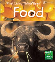 Food (Read and Learn: What Living Things Need)