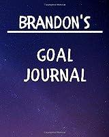 Brandon's Goal Journal: 2020 New Year Planner Goal Journal Gift for Brandon  / Notebook / Diary / Unique Greeting Card Alternative