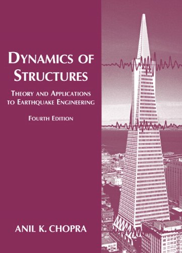Download Dynamics of Structures (Prentice-hall International Series in Civil Engineering and Engineering Mechanics) 0132858037