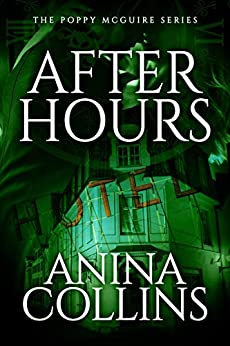After Hours (Poppy McGuire Mysteries Book 2) by [Collins, Anina]