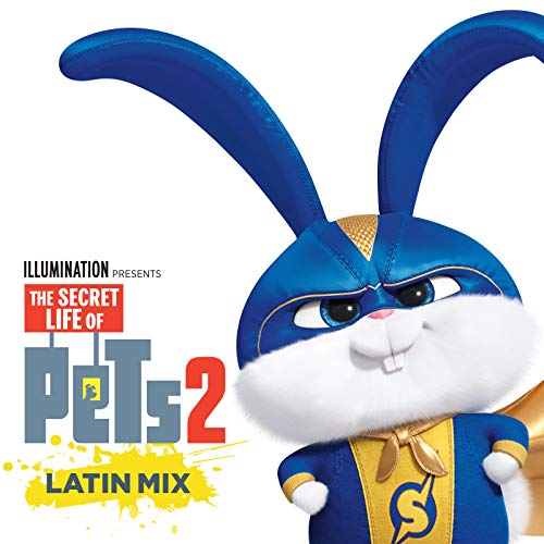 It's Gonna Be A Lovely Day (The Secret Life of Pets 2) - Latin Mix