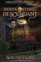 Descendant: A Novel of the Liber Monstrorum