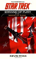 Star Trek: The Original Series: Errand of Fury Book #1: Seeds of Rage (Star Trek: the Original Series - Errand of Fury)