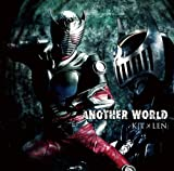 ANOTHER WORLD / KIT×LEN(鈴木達央&松田悟志)