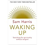 Waking Up: Searching for Spirituality Without Religion [Paperback] [Jan 01, 2014] NA