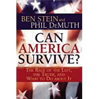 Can America Survive?: The Rage of the Left, the Truth, and What to Do About It (English Edition)