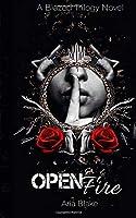 Open Fire: A Mafia Romance (The Blazed Trilogy)