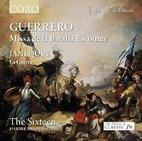 Missa De La Batalla Escoutez by GUERRERO / JANEQUIN (2009-03-10)