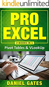 Pro Excel: Pivot tables & VLookUp (2 books in 1) - VBA Functions included (English Edition)