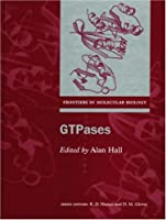 Gtpases (Frontiers in Molecular Biology)