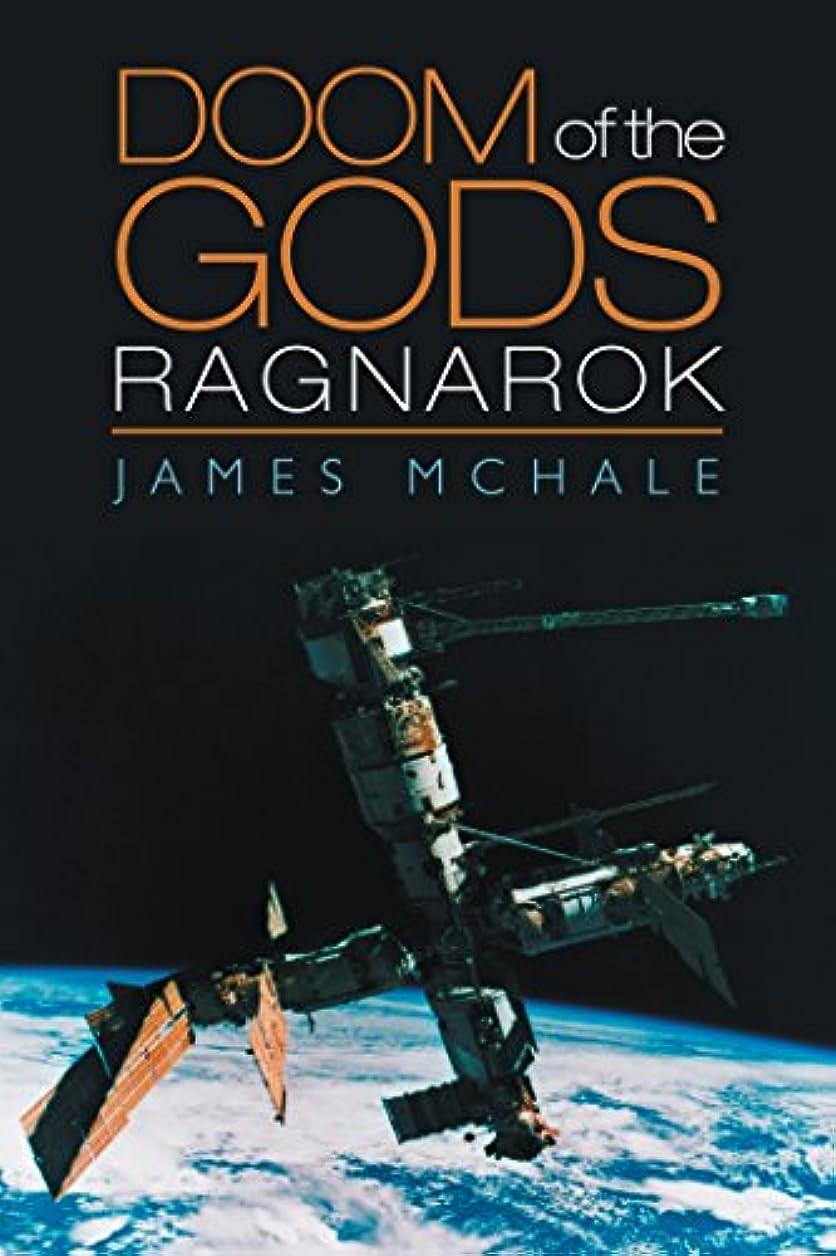 秋借りているハイキングに行くDoom of the Gods: Ragnarok (English Edition)