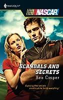 Scandals And Secrets (Harlequin Nascar)
