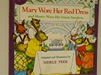 Mary Wore Her Red Dress, and Henry Wore His Green Sneakers