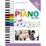 My First Piano: Learn to Play: Kids