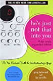 He's Just Not That Into You: The No-Excuses Truth to Understanding Guys. Greg Behrendt & Liz Tuccillo 画像