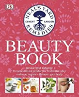 Neal's Yard Remedies Beauty Book (Neals Yard)