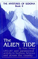 The Alien Tide (The Mysteries of Sedona, Book 2)