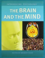 Brain & the Mind (Introducing Psychology)