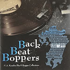 Back Beat Boppers -V.A. Kyusyu Ska & Reggae Collection-