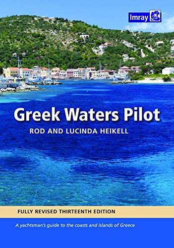 Download Greek Waters Pilot: A yachtsman's guide to the Ionian and Aegean coasts and islands of Greece 1846239508