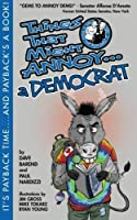 Things That Might Annoy a Democrat [並行輸入品]